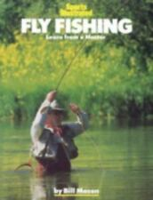Fly Fishing : Learn from a Master by Bill Mason (1988, Paperback)