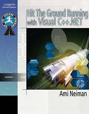 Hit the ground Running with Visual C++.NET, Amiram Neiman, Excellent Book