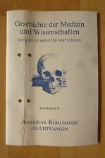 Geschichte der Medizin und Wissenschaften Liste Antiquar Kohlhauer Buch Katalog