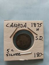 Canada 1875 H  (5 Cent Piece) Small Date Silver