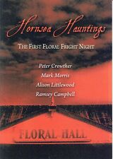 Hornsea Hauntings: First Floral Fright Night. Signed by all 4 Speakers Paperback