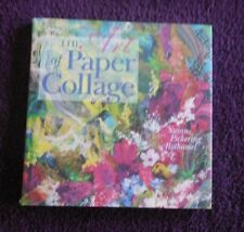 HARDCOVER BOOK THE ART OF PAPER COLLAGE Susan Pickering Rothamel