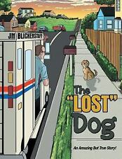 The Lost Dog by Jim Blickenstaff (2015, Paperback)