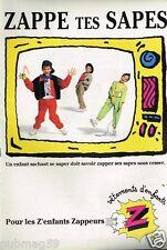 Publicité advertising 1990 Les Vetements pour enfants Z