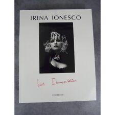 Irina Ionesco Eva Les immortelles Contrejour curiosa érotisme photos Edition ori