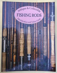 Antique & Collectible FISHING RODS. Identification and Value Guides. D. B. Homel