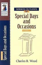 Wood Sermon Outline: Sermon Outlines for Special Days and Occasions 3 by...