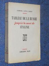Tableau de la Russie jusqu'à la morte de Staline Gabriel Louis JARAY