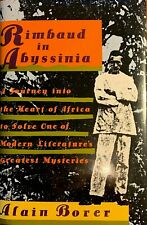 Rimbaud in Abyssinia, by Alain Borer, Morrow, 1991, 1st Edition