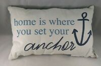 Home Is Where You Set Your Anchor Accent Throw Pillow Blue White Nautical Decor