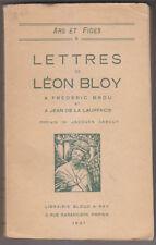 C1 LEON BLOY Lettres a Frederic Brou et a Jean de La Laurencie 1927 EPUISE