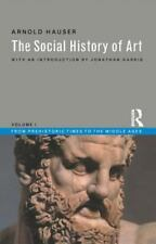 The Social History of Art, Vol. 1: From Prehistoric Times to the Middle Ages, Ha