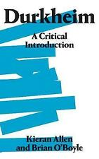 Durkheim: A Critical Introduction, O'Boyle, Brian, Allen, Kieran, New