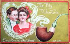 1912 Valentine Postcard: Smoking Pipe & Couple in Smoke w/Gold