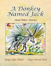 A Donkey Named Jack: And Other Stories (Paperback or Softback)