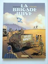 EO 2013 (très bel état) - La brigade juive 1 (vigilante) - Marvano - Dargaud