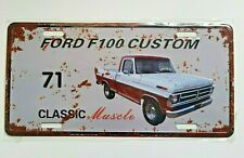 FORD F100 CUSTOM 71 AUSSIE MUSCLE CAR TIN LICENCE PLATE BAR- MAN SHED-GARAGE