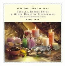 Candles, Bubble Baths and Other Romantic Indulgences