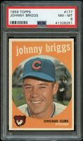 1959 Topps BB Card #177 Johnny Briggs Chicago Cubs ROOKIE CARD PSA NM-MT 8 !!!!