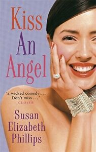 Kiss An Angel by Phillips, Susan Elizabeth Paperback Book The Cheap Fast Free