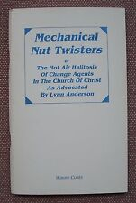 Mechanical Nut Twisters ~ Wayne Coats ~ Church of Christ ~ PB 1996