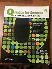 Q: Skills For Success Reading And Writing 3, Oxford American Dictionary And ABC