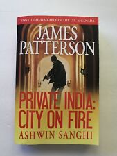 Private India: City on Fire , Ashwin Sanghi, James Patterson