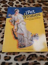 L'ART ET LA MATIÈRE, restauration des sculptures polychromes en Bretagne - 1997