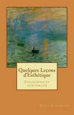 Nouvelles leçons de Philosophie: Quelques Lecons D'Esthetique : Pilosophie et...