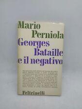 mario perniola georges bataille e il negativo feltrinelli