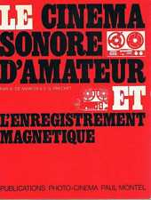 Cinema Sonore D'amateur   De Marchi Et Frechet Paul Montel