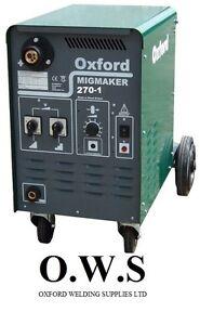Oxford Mig Schweißgerät Migmaker 270-1 Einphasig Maschine C/W Torch, Reg + Erde