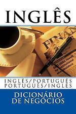 Dicionário Inglês de Negócio : Inglês /Português; Português/Inglês by Victor...