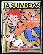 A Suivre N°26 - Comes, Auclair, Rochette, etc... -  Eds. Casterman - Mars 1980