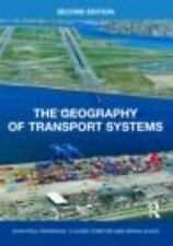 The Geography of Transport Systems by Jean-Paul Rodrigue, Claude Comtois and...