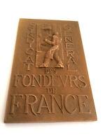 """#3623# Jolie Médaille en Bronze """"Syndicat Général des Fondeurs de France"""""""