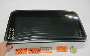 SUNROOF SUN ROOF GLASS WINDOW CAR TOP 99 00 01 02 03 04 05 06 07 08 09 SAAB 9-5