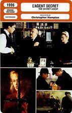 Movie Card Fiche Cinéma. L'agent secret / The secret agent (G-B) C. Hampton 1996