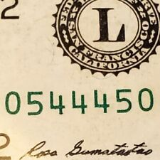 RARE ~ FANCY $1 RADAR ~ 0544450 ⭐️ STAR NOTE ⭐One Dollar ~ SAN FRANCISCO Circ.