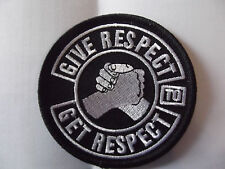 give respect to get respect patch