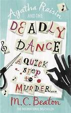 AGATHA RAISIN AND THE DEADLY DANCE - M.C.BEATON - NEW PAPERBACK BOOK
