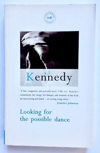 Looking For The Possible Dance by A.L. Kennedy **Signed U.K 1st/1st**