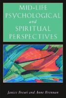 Like New, Mid-Life Psychological and Spiritual Perspectives (Jung on the Hudson