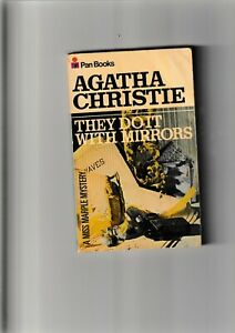 THEY DO IT WITH MIRRORS...  .. .............AGATHA CHRISTIE.......