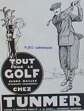 PUBLICITE TUNMER GOLF CLUBS BALLES VETEMENTS DE SPORT DE 1928 FRENCH AD PUB