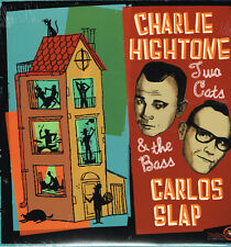 "CHARLIE HIGHTONE & CARLOS SLAP - TWO CATS & THE BASS New 12"" Vinyl LP ROCKABILLY"