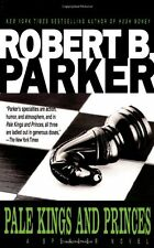 Pale Kings and Princes (Spenser, No 14) by Robert B. Parker