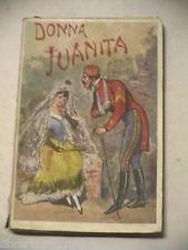 DONNA JUANITA Romanzo popolare anonimo Bietti Collezione storici popolari 1910