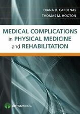 Medical Complications In Physical Medicine And Rehabilitation: By Diana Carde...