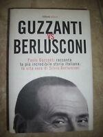 GUZZANTI VS BERLUSCONI - PAOLO GUZZANTI RACCONTA LA PIU'INCREDIBILE STORIA (BG)